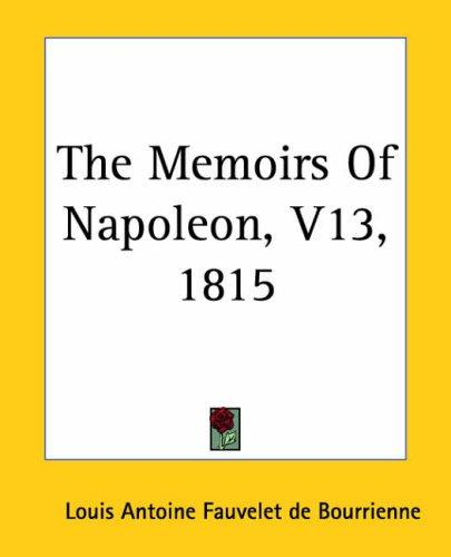 Download The Memoirs Of Napoleon 1815