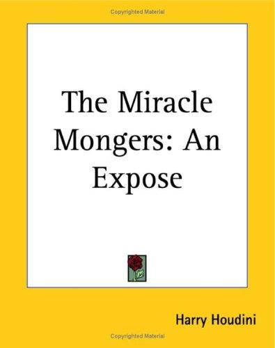The Miracle Mongers