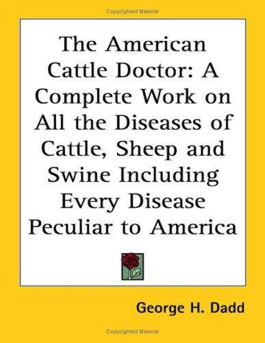 The American Cattle Doctor