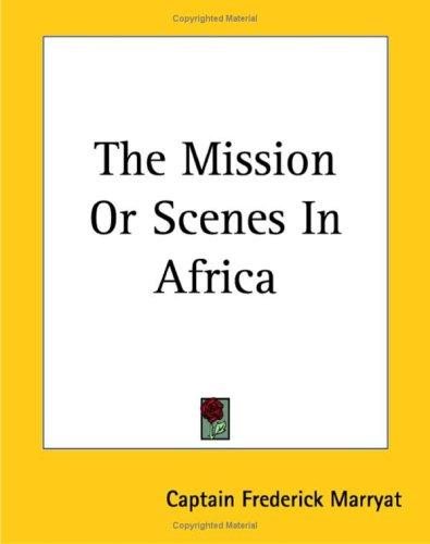 Download The Mission or Scenes in Africa