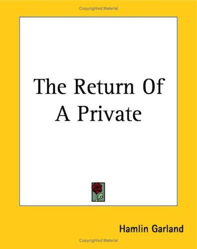 The Return of a Private