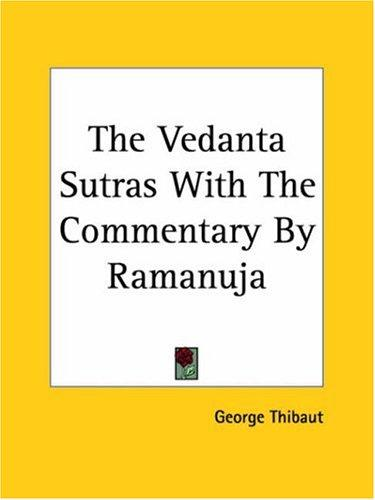 The Vedanta Sutras With The Commentary By Ramanuja