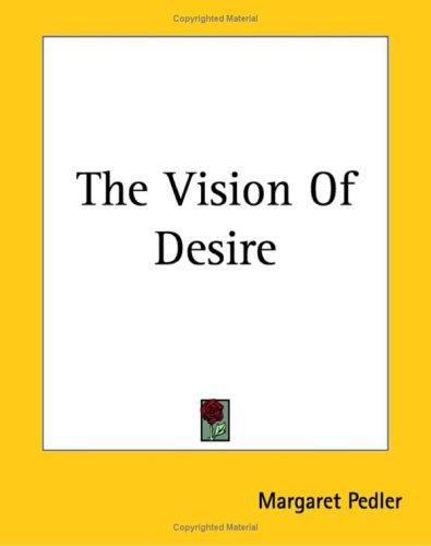 The Vision Of Desire