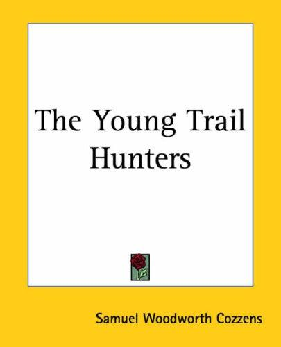 Download The Young Trail Hunters
