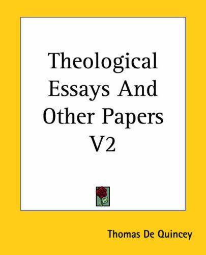 Download Theological Essays And Other Papers