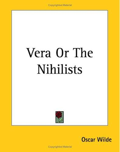Vera or the Nihilists