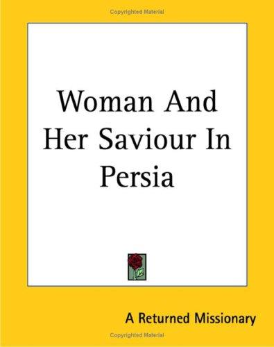Woman And Her Saviour In Persia