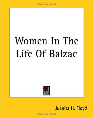 Download Women in the Life of Balzac