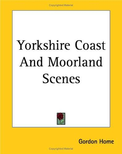 Download Yorkshire Coast And Moorland Scenes