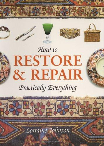Download How to Restore & Repair Practically Everything