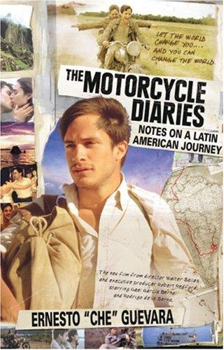 The Motorcycle Diaries (Movie Tie-in Edition)