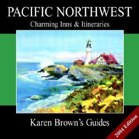Download Karen Brown's Pacific Northwest