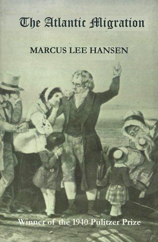 The Atlantic Migration, 1607-1860