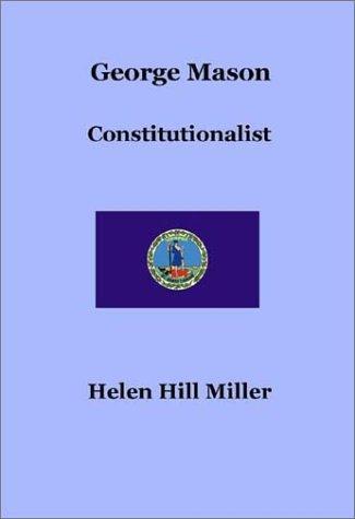Download George Mason, Constitutionalist