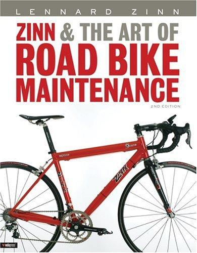 Download Zinn and the Art of Road Bike Maintenance (2nd Edition)