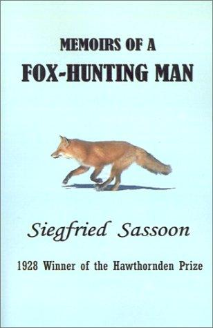 Download Memoirs of a Fox-Hunting Man