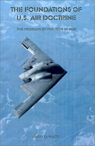 Download The Foundations of U.S. Air Doctrine