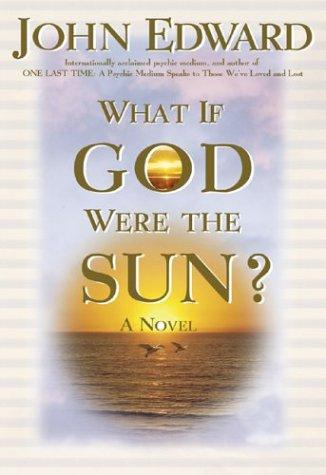 Download What If God Were the Sun?