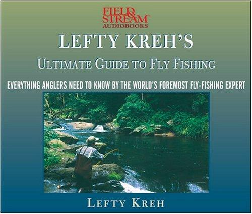 Download Lefty Kreh's Ultimate Guide To Fly Fishing