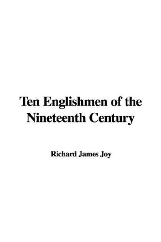 Download Ten Englishmen of the Nineteenth Century