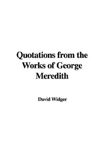 Download Quotations from the Works of George Meredith
