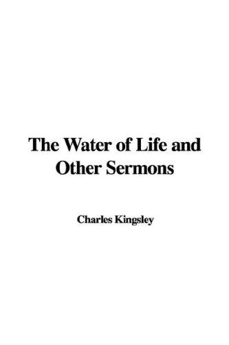 Download The Water of Life and Other Sermons