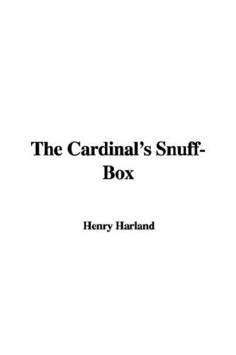 Download The Cardinal's Snuff-Box