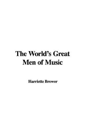 Download The World's Great Men of Music