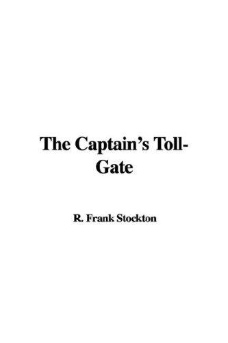 Download The Captain's Toll-Gate