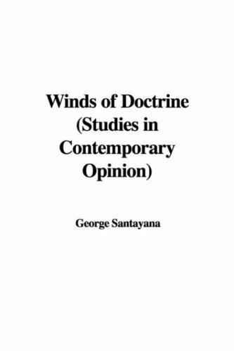 Download Winds of Doctrine (Studies in Contemporary Opinion)