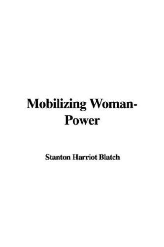 Download Mobilizing Woman-Power