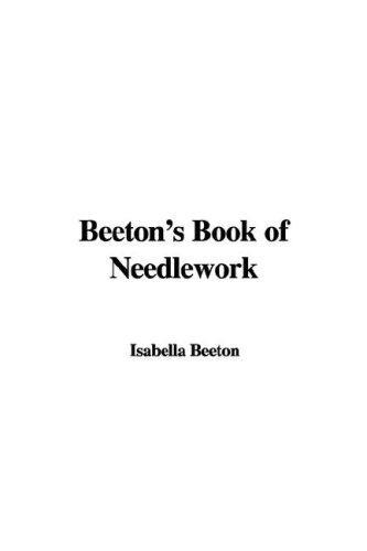 Beeton's Book of Needlework