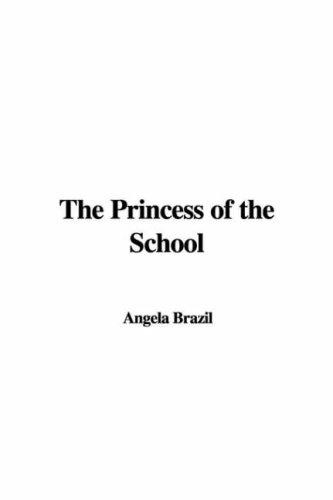 Download The Princess of the School