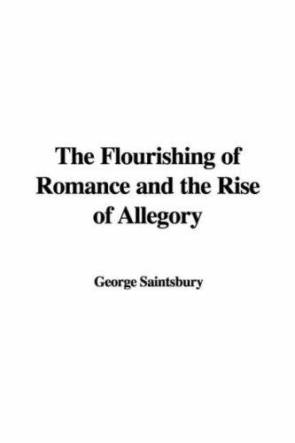 Download The Flourishing of Romance and the Rise of Allegory