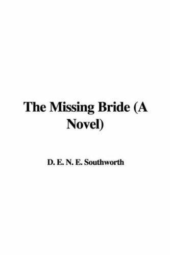 The Missing Bride (A Novel)