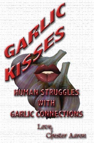 Garlic Kisses