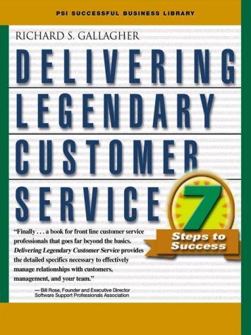 Download Delivering Legendary Customer Service