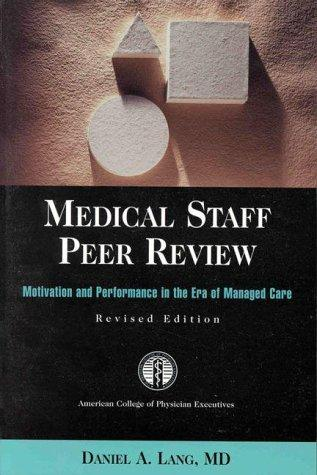 Medical Staff Peer Review