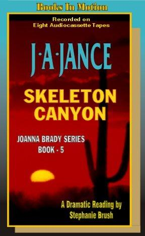 Download Skeleton Canyon (Joanna Brady Mysteries, Book 5)
