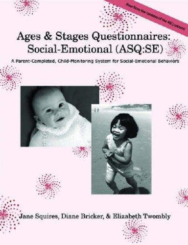 Ages & Stages Questionnaires: Social-Emotional by Jane Squires