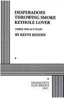 Download Desperadoes; Throwing Smoke; Keyhole Lover.