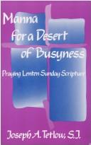 Manna for a desert of busyness sic
