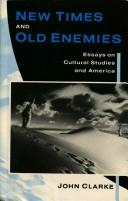 New Times and Old Enemies