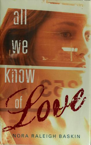 Download All we know of love
