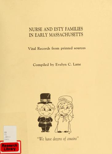 Nurse family in early Massachusetts by Evelyn C. Lane