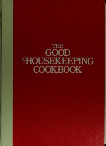 The Good housekeeping cookbook.