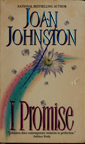 I promise by Joan Johnston