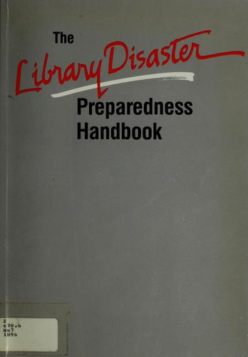 The library disaster preparedness handbook by Morris, John