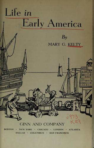 Download Life in early America