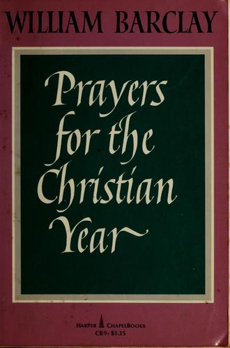 Prayers for the Christian year.